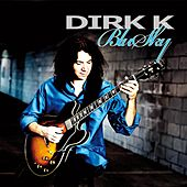 Blu Sky by Dirk K.