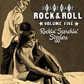 Desperate Rock'n'roll Vol. 5, Rockin' Scorchin' Sizzlers by Various Artists