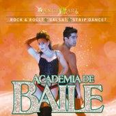 Academia de Baile - Rock & Roll Nivel 2, Salsa Nivel 3, Strip Dance Nivel 2 de Various Artists