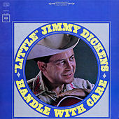 Handle with Care by Little Jimmy Dickens