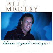 Blue Eyed Singer von Bill Medley