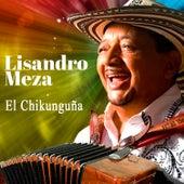 El Chikunguña - Single by Lisandro Meza