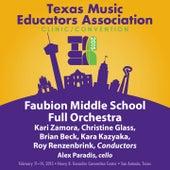 2015 Texas Music Educators Association (TMEA): Faubion Middle School Full Orchestra [Live] de Various Artists