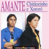Amante de Chitãozinho & Xororó