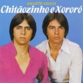 Amante Amada de Chitãozinho & Xororó