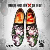 1, 2 (feat. Souja Boy) - Single by Hoodrich Pablo Juan