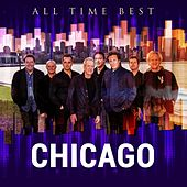 All Time Best: Chicago by Chicago