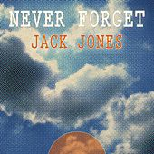 Never Forget von Jack Jones