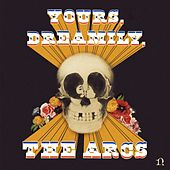 Yours, Dreamily, by The Arcs