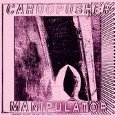 Manipulator by Cardopusher