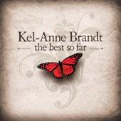 The Best so Far de Kel-Anne Brandt