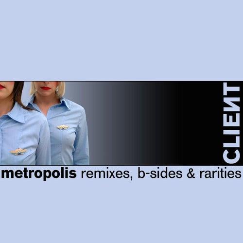 Metropolis by Client
