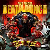Got  Your Six de Five Finger Death Punch