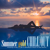 Summer Gold Chill Out: Relaxing Music for a Wonderful Dawn on the Beach by Various Artists