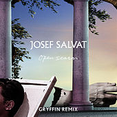 Open Season (Gryffn Remix) by Josef Salvat