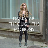 Through The Motions by Darkstar