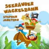 Seeräuber Wackelzahn by Stephen Janetzko