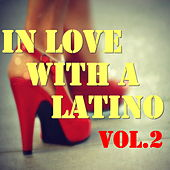 In Love With A Latino, Vol.2 de Various Artists