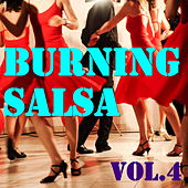 Burning Salsa, Vol.4 de Various Artists