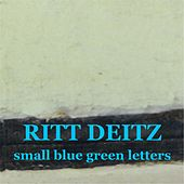 Small Blue Green Letters de Ritt Deitz