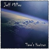Time's Horizon by Jeff Miller