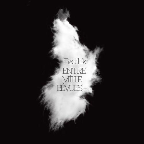 Entre mille bévues (Live) by Batlik