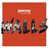 Grace that Won't Let Go by Gateway Worship