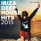 Ibiza Deep House Hits 2015 van Various Artists