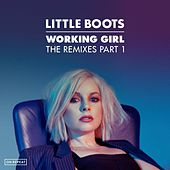 Working Girl (The Remixes, Pt. 1) by Little Boots