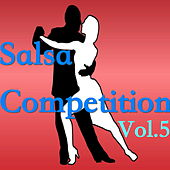 Salsa Competition, Vol.5 de Various Artists