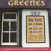 Sean Tyrrell Live at Greenes de Sean Tyrrell