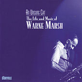 An Unsung Cat by Warne Marsh