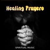 Healing Prayers - Spiritual Music – Church Music, Traditional Songs, Christian Songs von Dominika Jurczuk Gondek