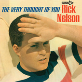 The Very Thought Of You by Rick Nelson