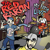 My First Love by Red Baron