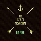 The Ultimate Trendy Sound de Ray Price