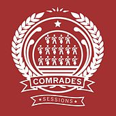 The Comrades Sessions by Bambu