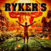 Never Meant to Last von Ryker's