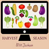 Harvest Season by Milt Jackson
