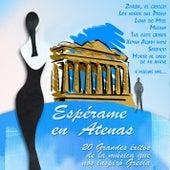 Espérame en Atenas by Various Artists