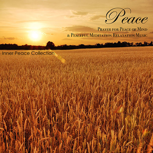 peace prayer for peace of mind peaceful by peaceful music
