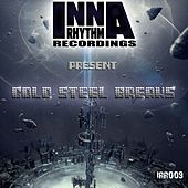 Cold Steel Breaks - Single von Various Artists