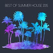 Best Of Summer House 2015 - EP de Various Artists