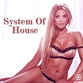 System Of House - EP by Various Artists