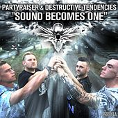 Sound Becomes One de Partyraiser