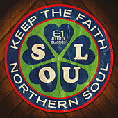 Northern Soul: Keep the Faith! by Various Artists