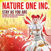 Stay As You Are (Jerome's Official Anthem Mix) by Nature One Inc.