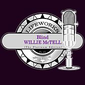 Lifeworks - Blind Willie McTell (The Platinum Edition), Pt. 1 by Various Artists