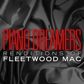 Piano Dreamers Renditions of Fleetwood Mac by Piano Dreamers