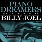 Piano Dreamers Renditions of Billy Joel by Piano Dreamers